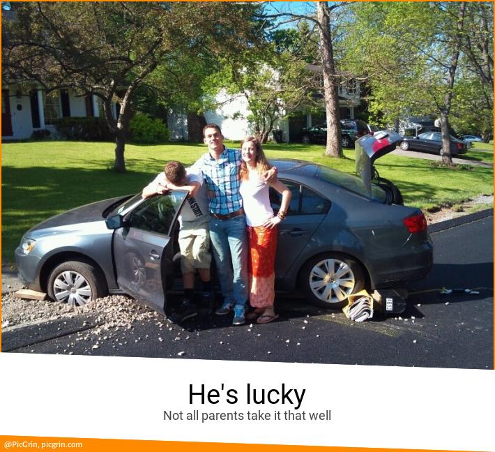 He's lucky