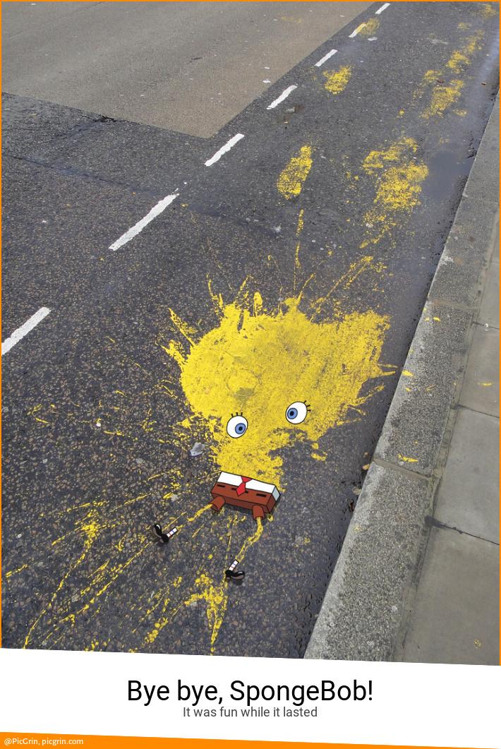 Bye bye, SpongeBob!