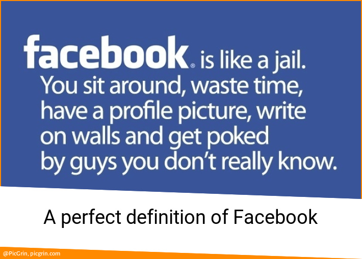 A perfect definition of Facebook