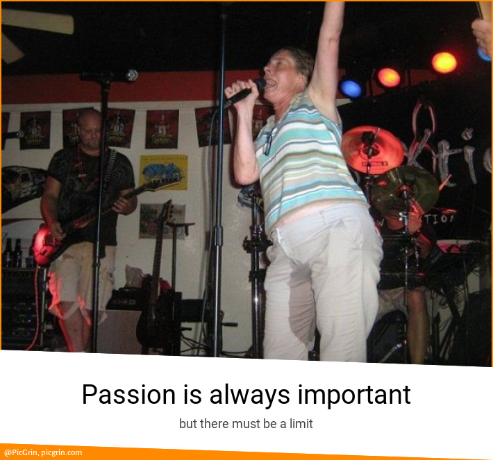 Passion is always important