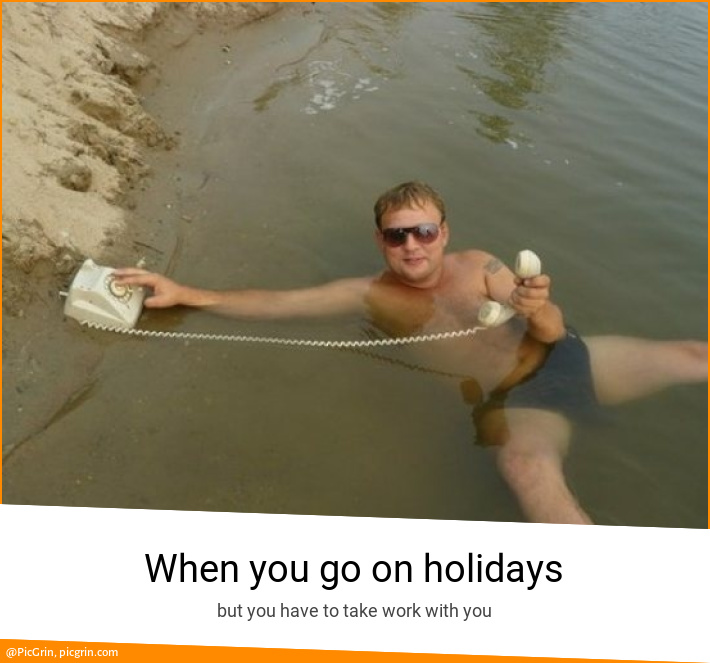 When you go on holidays