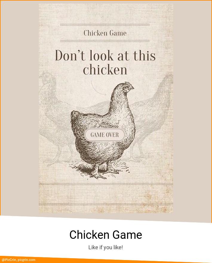 Chicken Game