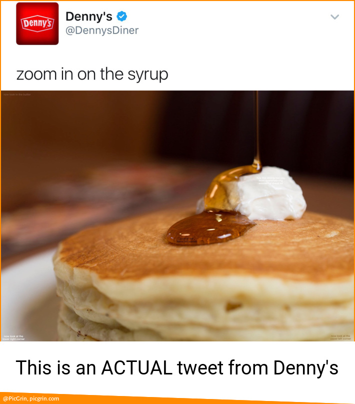 This is an ACTUAL tweet from Denny's