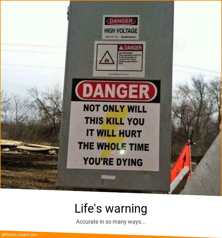 Life's warning