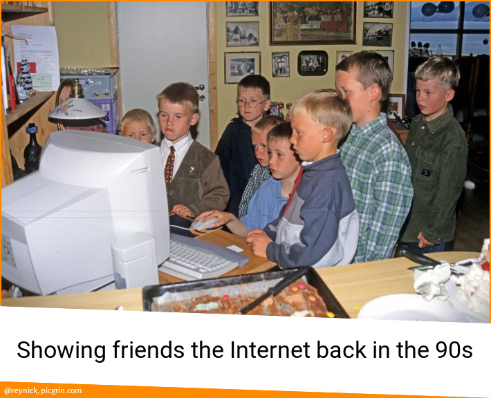 Showing friends the Internet back in the 90s
