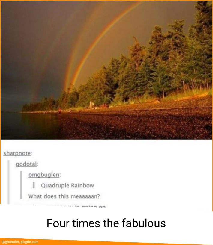 Four times the fabulous