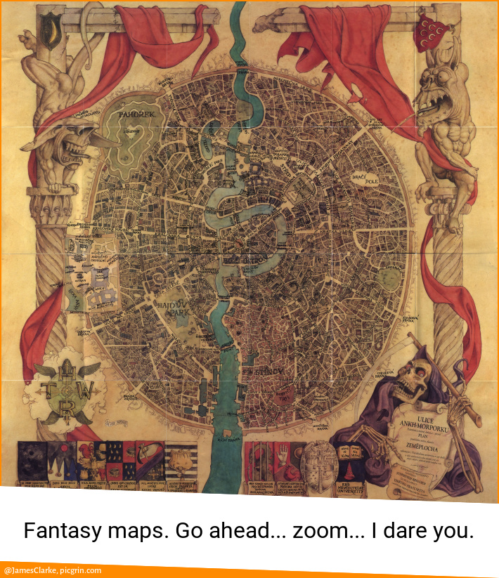 Fantasy maps. Go ahead... zoom... I dare you.